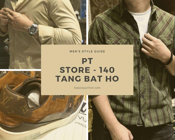 PT Store địa điểm mua sắm thời trang nam rất được yêu thích tại Quy Nhơn - Top10quynhon.com