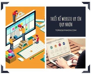 Dịch vụ thiết kế Web Quy Nhơn – Uy Tín, Chất Lượng{Có HD rõ ràng}