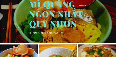 Top 6 Tiệm Mì Quảng Ngon Nhất Quy Nhơn
