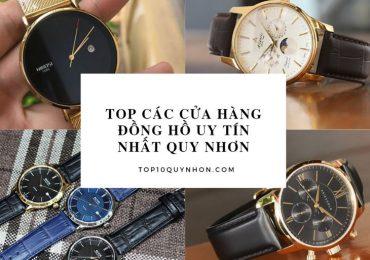 Top 6️⃣ Shop Đồng Hồ Quy Nhơn Chất Lượng & Uy Tín Nhất