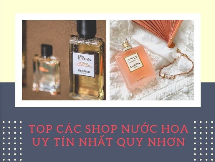 Top #6 Shop nước hoa uy tín và giá hợp lý nhất Quy Nhơn
