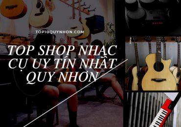 Top #6 Shop Nhạc Cụ, Guitar Quy Nhơn Uy Tín, Chất Lượng Nhất