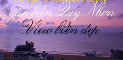Top 8️⃣ Khách Sạn Gần Biển Quy Nhơn | View Đẹp Và Dịch Vụ Tốt Nhất!